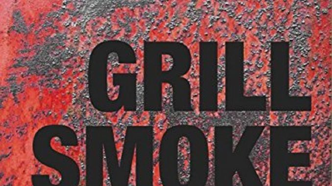 Grill Smoke BBQ - Review