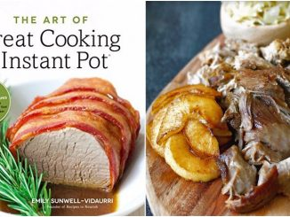 The Art Of Great Cooking With Your Instant Pot - Review