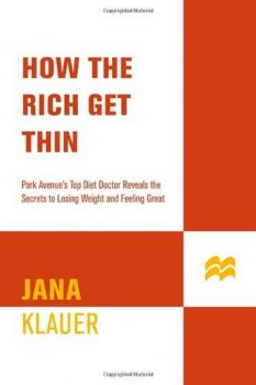 41xMrSrg ZL. SL850  233x350   How The Rich Get Thin   Review   RecipesNow.com