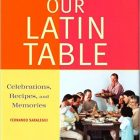 Cuban Thanksgiving From Our Latin Table – Review
