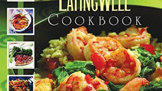 The Essential EatingWell Cookbook - Review